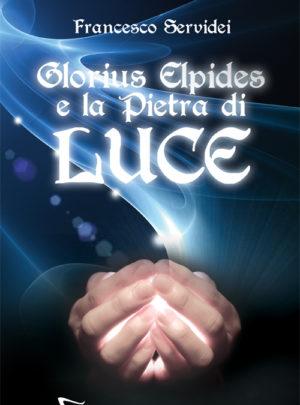 Glorius Elpides e la Pietra di Luce