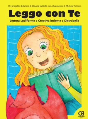 Leggo con Te. Lettura Ludiforme e Creativa insieme a Distrabella – E-Book