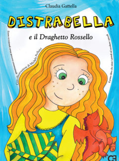 Distrabella e il Draghetto Rossello